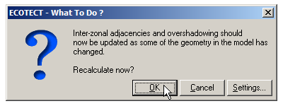 This dialogue box may appear. Click Ok to recalculate interzonal adjacancies.